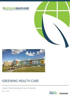 Greening Health Care - Targets Methodology Whitepaper
